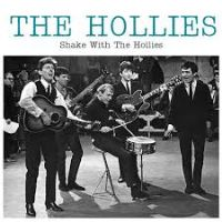 Hollies, The  - Shake With The Hollies -Record Store Day 2017